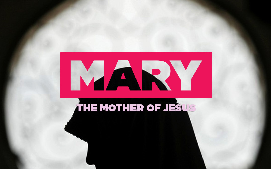 Marry the mother of Jesus