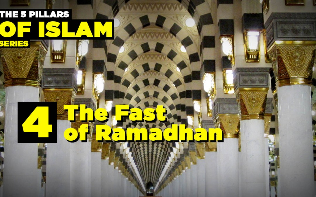 The Fourth Pillar of Islam: The Fast of Ramadan