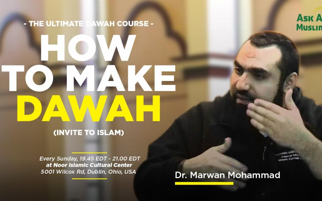 How to make Dawah (Invite to Islam)