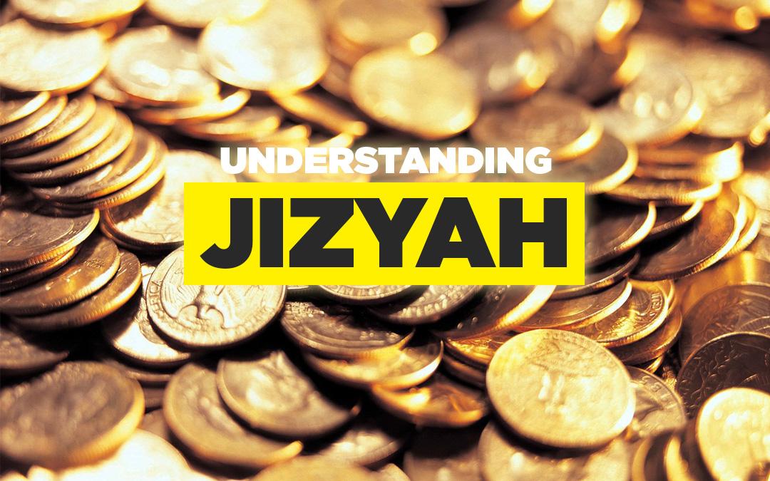Understanding Jizyah