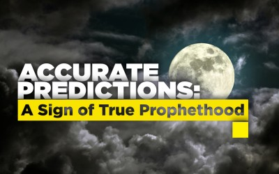 Accurate Predictions: A Sign of True Prophethood