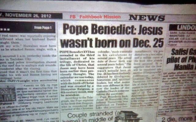 Pope admits December 25th was not Christ's birthday