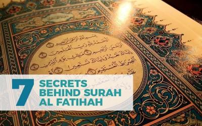 Seven secrets behind Surah Al Fatihah