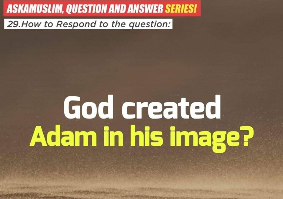 God created Adam in his image?!