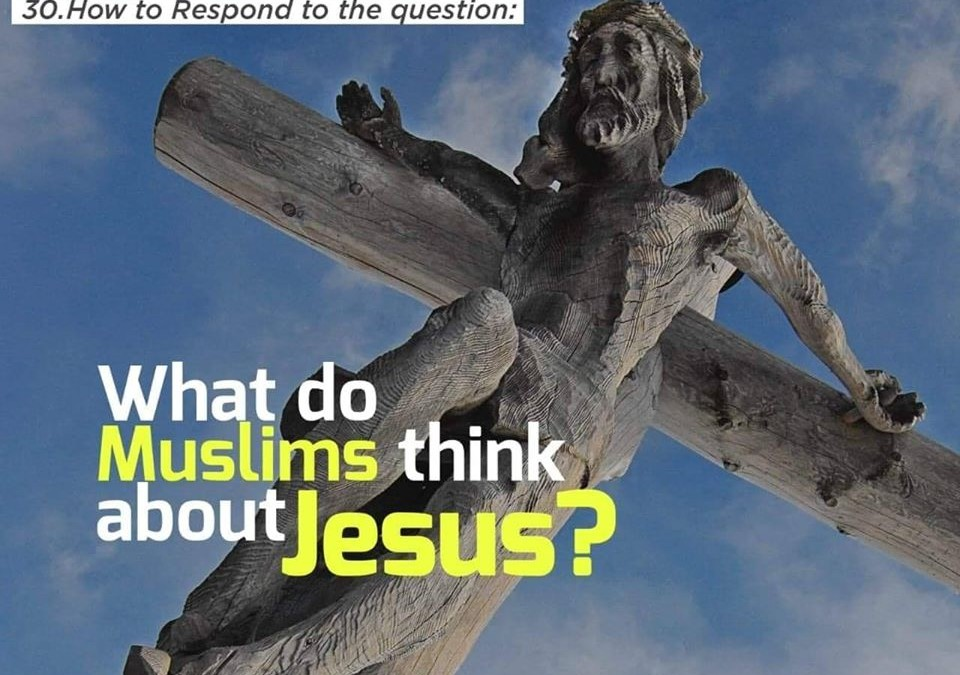 What do Muslims think about Jesus?