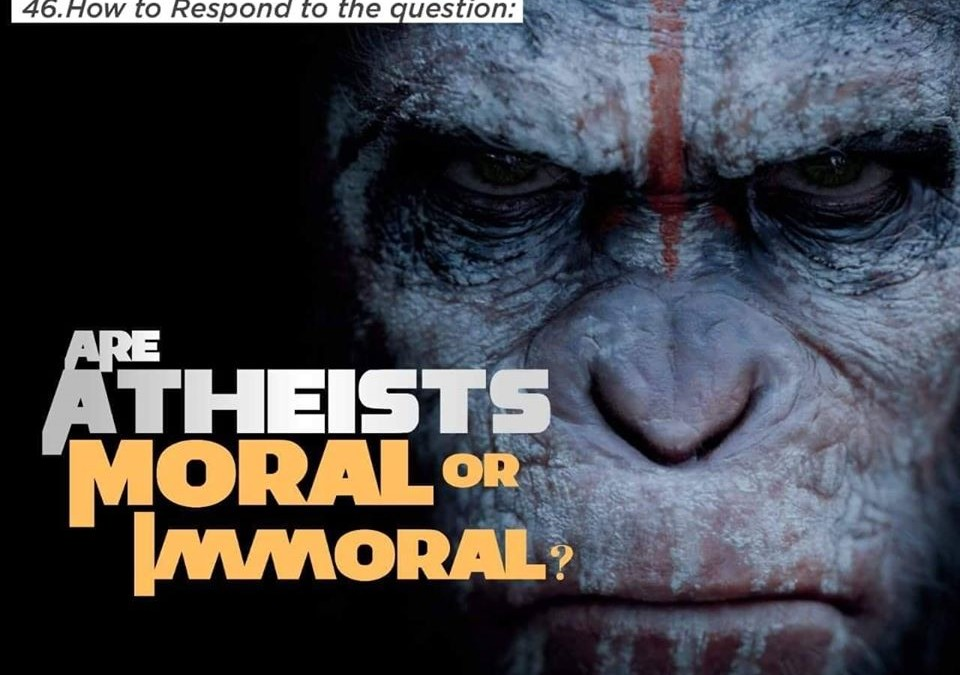 Are Atheists moral or immoral?