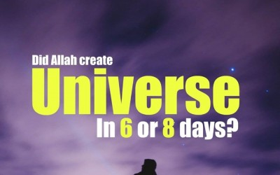 Did Allah create universe in 6 or 8 days?