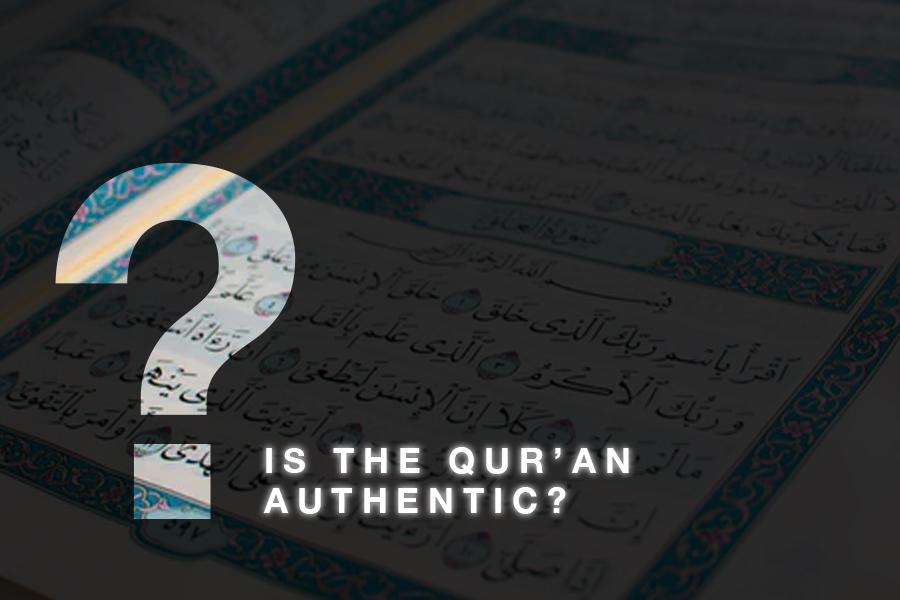 Is the Quran Authentic?